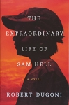 Hot New Online Offers  $6.99 The Extraordinary Life of Sam Hell: A Novel
